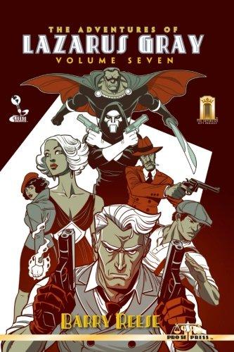 Download The Adventures of Lazarus Gray Volume Seven PDF