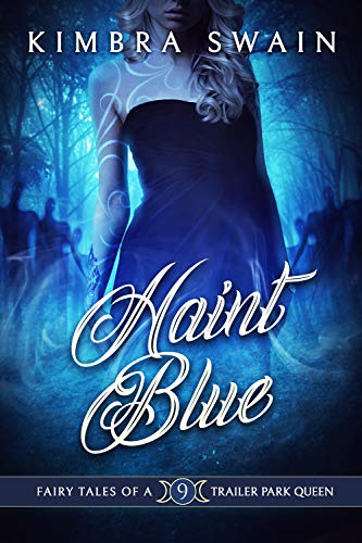 Haint Blue (Fairy Tales of a Trailer Park Queen Book 9)
