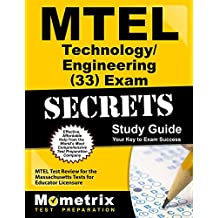 MTEL Technology/Engineering (33) Exam Secrets Study Guide: MTEL Test Review for the Massachusetts Tests for Educator...