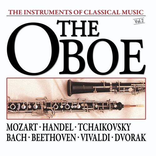 The Instruments Of Classical Music: The Oboe New Oboe