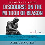 Discourse on the Method of Reason: The Complete Work Plus an Overview, Summary, Analysis and Author Biography | Rene Descartes,Israel Bouseman