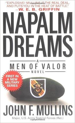 Amazon napalm dreams a men of valor novel 9780743477673 amazon napalm dreams a men of valor novel 9780743477673 john f mullins books fandeluxe PDF
