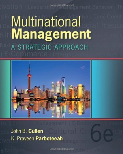 Read Online Multinational Management 6th (sixth) by Cullen, John B., Parboteeah, K. Praveen (2013) Hardcover ebook