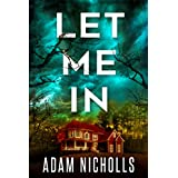 Let Me In (Morgan Young Book 1)