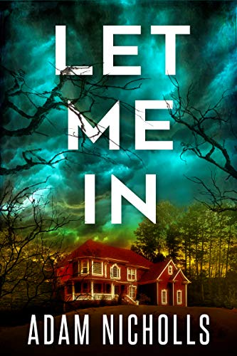 Let Me In (Morgan Young Book 1) by [Nicholls, Adam]