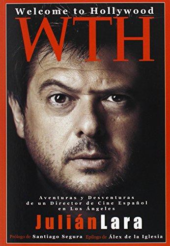 Descargar Libro Welcome To Hollywood Julián Lara