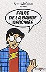 Faire de la bande dessinée par McCloud