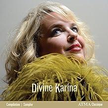 Divine Karina by Karina Gauvin (2016-05-04)