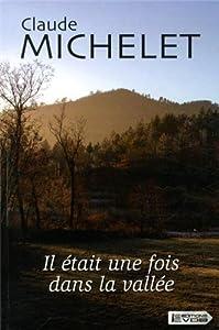 """Afficher """"Il était une fois dans la vallée"""""""