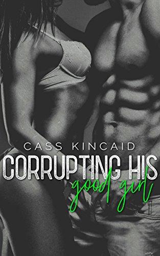 Corrupting His Good Girl
