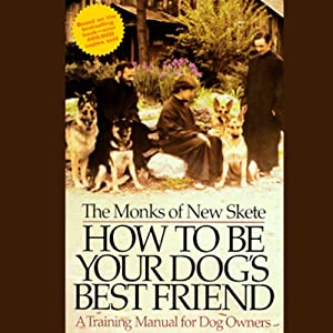 How to Be Your Dog's Best Friend Audiobook
