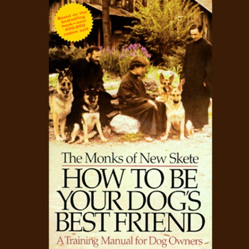 How to Be Your Dog's Best Friend: A Training Manual for Dog Owners (Be A Best Friend)