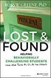 img - for Lost and Found: Helping Behaviorally Challenging Students (and, While You're At It, All the Others) (J-B Ed: Reach and Teach) book / textbook / text book