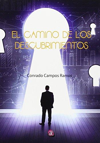 Descargar Libro Camino De Los Descubrimientos,el Conrado Campos Ramos