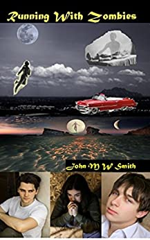 Running With Zombies by [Smith, John M W]