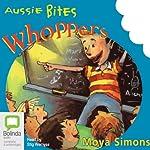 Whoppers: Aussie Bites   Moya Simons