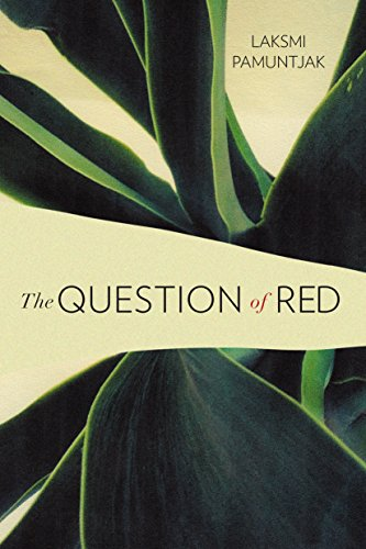 The Question of Red by [Pamuntjak, Laksmi]