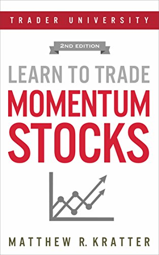 Learn To Trade Momentum Stocks by Matthew R. Kratter ebook deal