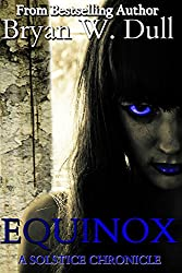 Equinox (The Solstice Chronicles Book 2)