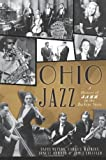 Ohio Jazz:: A History of Jazz in the Buckeye State