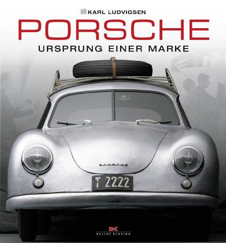 Porsche: Ursprung einer Marke