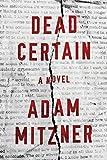 #1: Dead Certain: A Novel