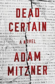 Dead Certain: A Novel by [Mitzner, Adam]