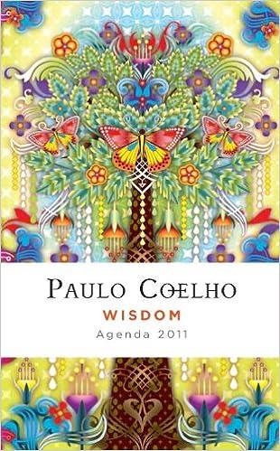 Agenda Coelho Wisdom 2011 English: Paulo Coelho ...