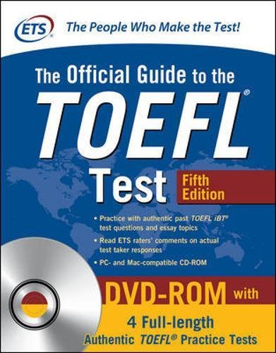 The Official Guide to the TOEFL Test with DVD-ROM, Fifth Edition (Guide Book Official)
