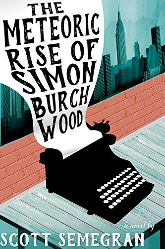 The Meteoric Rise of Simon Burchwood (Simon Adventures Book 1)