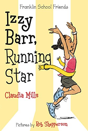 Izzy Barr, Running Star (Franklin School Friends) Book About Stars