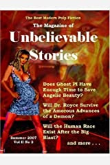 The Magazine of Unbelievable Stories: Summer 2007 Global Edition by Andrei Lefebvre (2007-06-05) Paperback