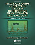img - for Practical Guide and Spectral Atlas for Interpretive Near-Infrared Spectroscopy, Second Edition book / textbook / text book