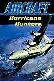 Hurricane Hunters, Timothy R. Gaffney, 0766015696