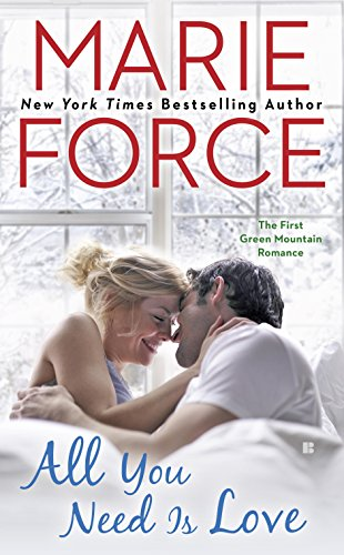 Green Force Lights - All You Need Is Love: Green Mountain Book One (A Green Mountain Romance 1)