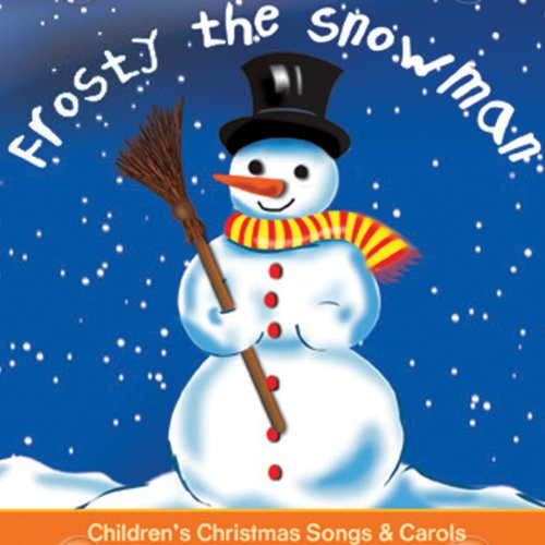 Frosty The Snowman Favourite Christmas Songs (Favourite Xmas Songs)