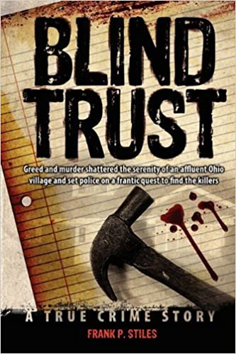 Blind Trust by Frank P. Stiles (2010-04-09)