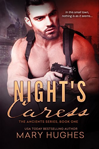 Night's Caress (The Ancients) by [Hughes, Mary]