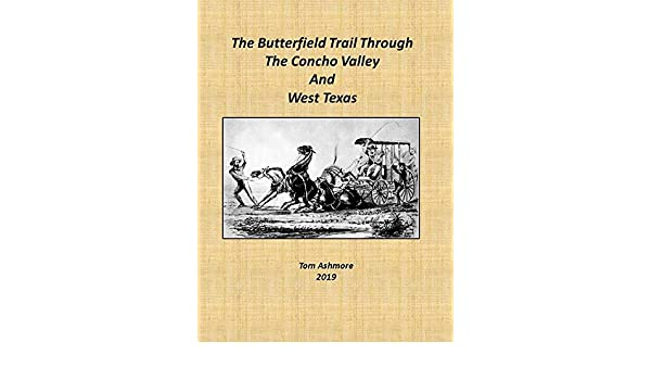 Amazon The Butterfield Trail Through Concho Valley