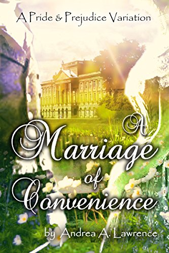 A Marriage of Convenience: A Pride and Prejudice Variation