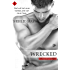Wrecked (Entangled Indulgence) (Axle Alley Vipers)