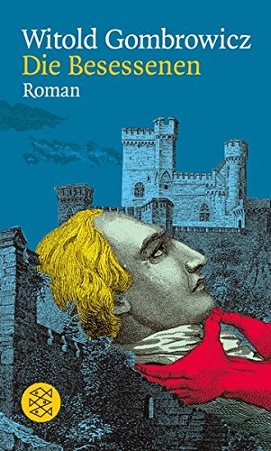 Die Besessenen: Roman (Witold Gombrowicz, Gesammelte Werke in elf Bänden (Taschenbuchausgabe))