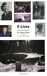 9 Lives: An Oral History