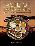 Taste of Tanzania, Miriam R. Kinunda, 0988735903