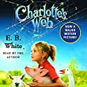 Charlotte's Web Audiobook by E.B. White Narrated by E.B. White, George Plimpton