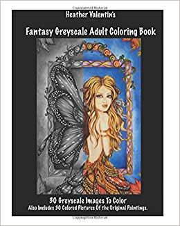 Amazon.com: Heather Valentin\'s Fantasy Greyscale Coloring Book ...