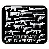 Guns Weapons Rifles Celebrate Diversity Second 2nd Amendment Low Profile Thin Mouse Pad Mousepad