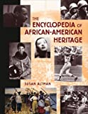 Encyclopedia of African-American Heritage, Susan Altman, 0816032890