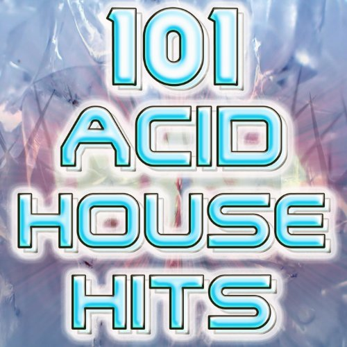 101 acid house hits best of electronic dance music goa