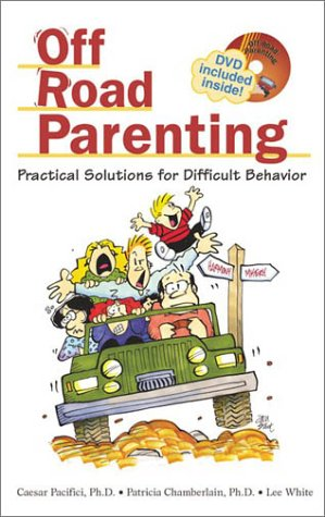 Read Online Off Road Parenting: Practical Solutions for Difficult Behavior pdf